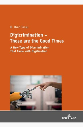 Digicrimination  Those are the Good Times H.Okan Tansu