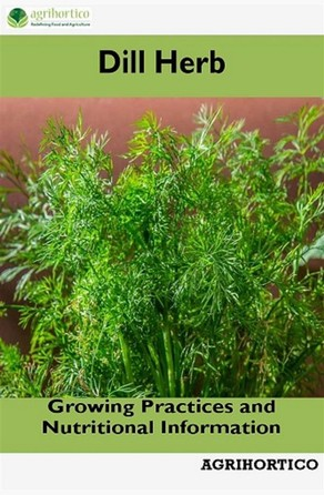 Dill Herb Agrihortico CPL