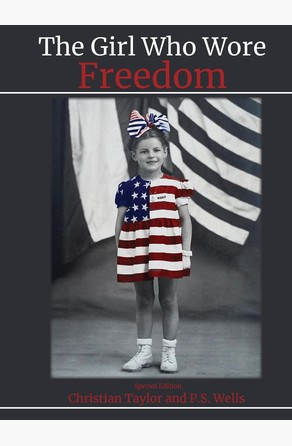 Girl Who Wore Freedom Christian Taylor