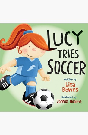 Lucy Tries Soccer Lisa Bowes