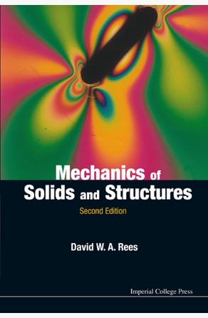 Mechanics of Solids and Structures David W A Rees