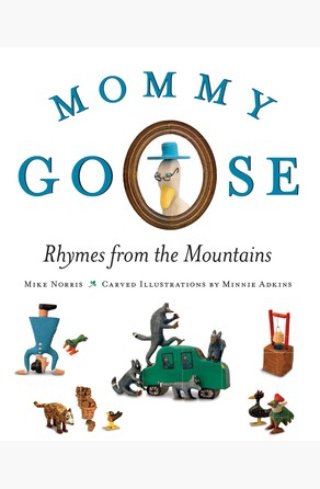 Mommy Goose Mike Norris