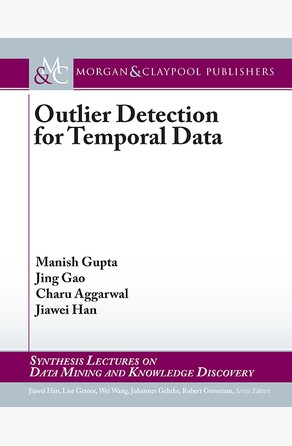 Outlier Detection for Temporal Data Jiawei Han