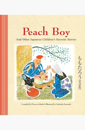 Peach Boy And Other Japanese Children's Favorite Stories Florence Sakade