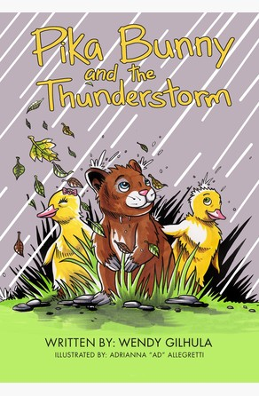 Pika Bunny and the Thunderstorm Wendy Gilhula