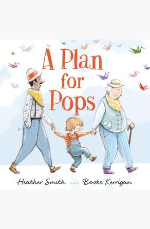 Plan for Pops Heather Smith