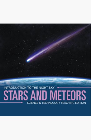 Stars and Meteors | Introduction to the Night Sky | Science & Technology Teaching Edition Baby Professor