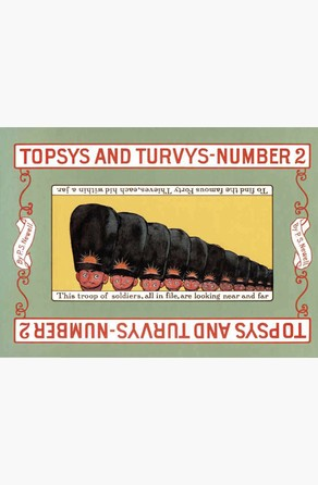 Topsys and Turvys Number 2 Peter Newell