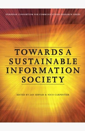 Towards a Sustainable Information Society Nico Carpentier