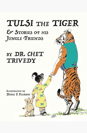 Tulsi the Tiger Dr Chet Trivedy