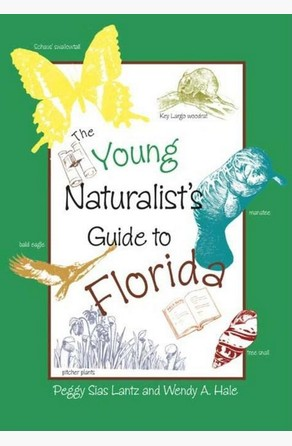 Young Naturalist's Guide to Florida Peggy Lantz