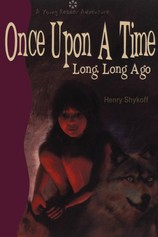 Once Upon a Time Long, Long Ago por                                       Henry Shykoff