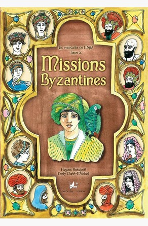 Missions byzantines Hugues Beaujard