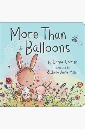 More Than Balloons Lorna Crozier