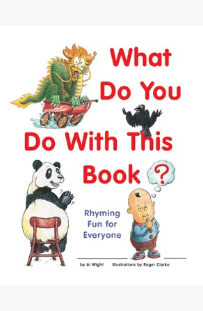 What Do You Do with This Book? Al Wight
