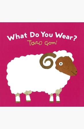 What Do You Wear? Taro Gomi