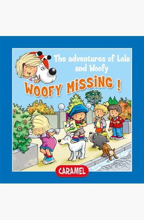 Woofy Missing! Edith Soonckindt