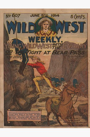 Young Wild West WIth the Cavalry  or The Fight at Bear Pass An Old Scout