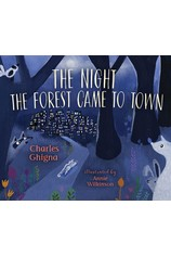 Night the Forest Came to Town por                                       Charles Ghigna