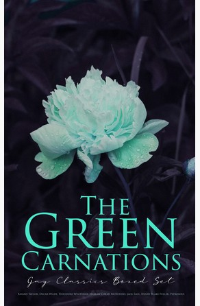 The Green Carnations: Gay Classics Boxed Set Oscar Wilde