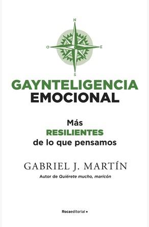 Gaynteligencia Emocional Gabriel J.  Martín