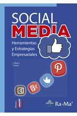 Social Media. Herramientas y estrategias empresariales por                                       Alberto Dotras